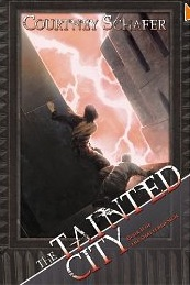 The Tainted City, by Courtney Schafer
