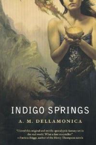 Indigo Springs, by A M Dellamonica